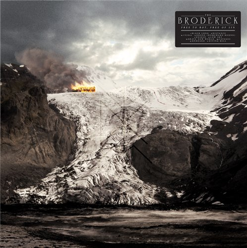 The Broderick – Free To Rot, Free Of Sin