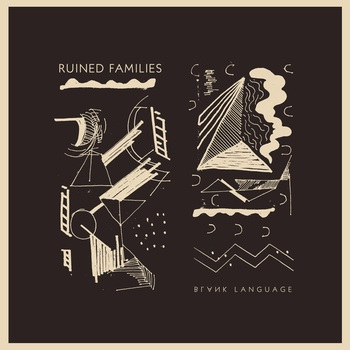 Ruined Families – Blank Language