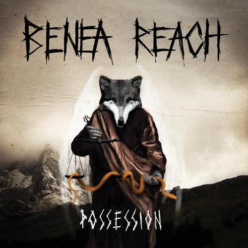 Benea Reach – Possession
