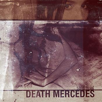 Death Mercedes – Sans éclat