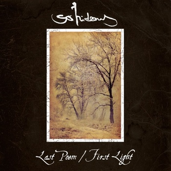So Hideous – Last Poem/First Light