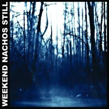 Weekend Nachos – Still