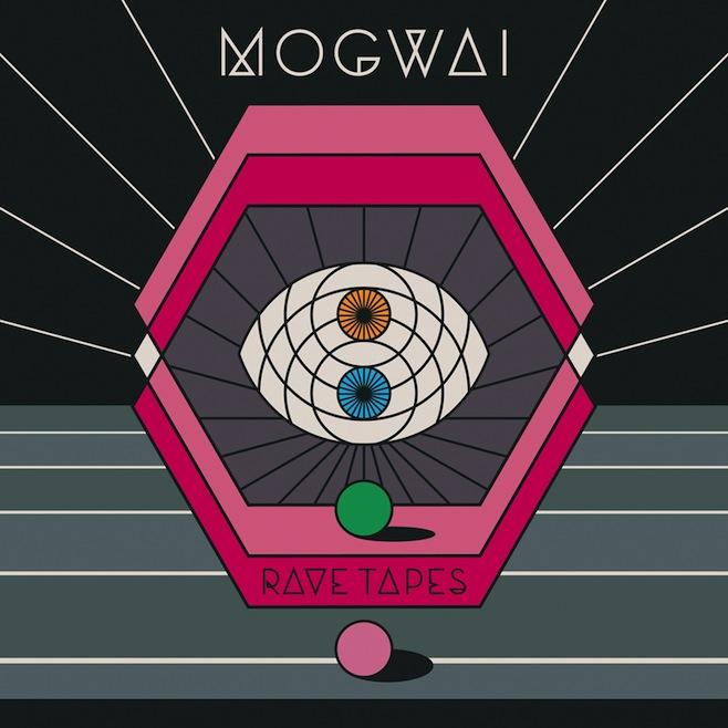 Mogwai – Rave Tapes