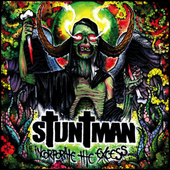 Stuntman – Incorporate The Excess