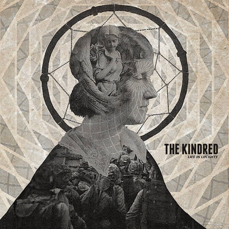 The Kindred – Life in Lucidity