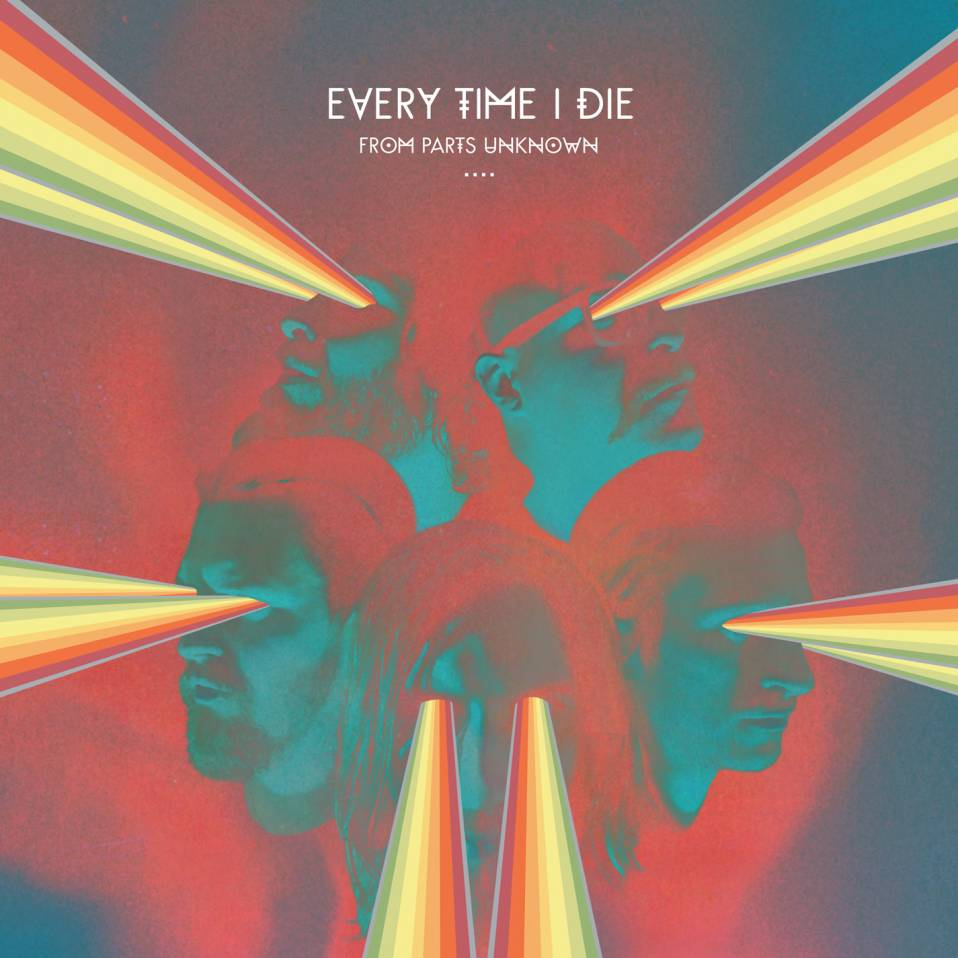 Every Time I Die – From Parts Unknown