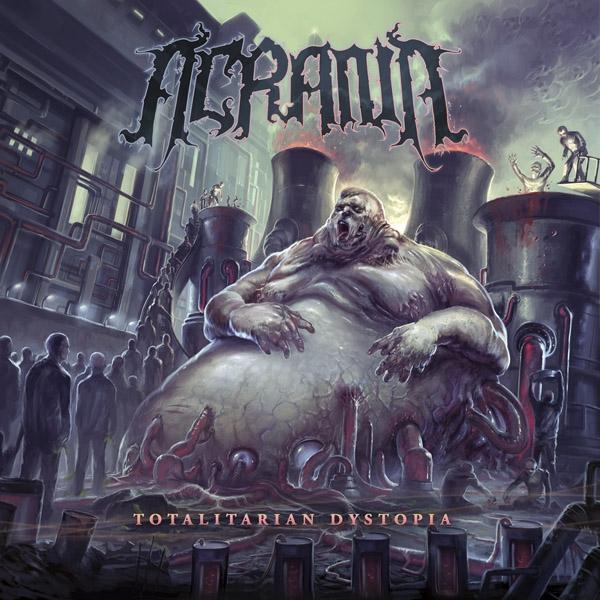 Acrania – Totalitarian Dystopia