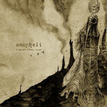 Anopheli – A Hunger Rarely Sated
