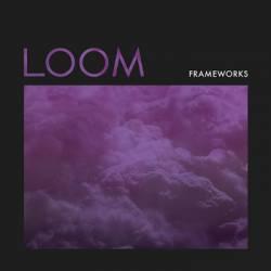 frameworks-loom