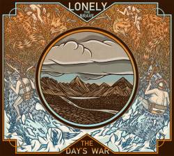 lonely the brave-the days war