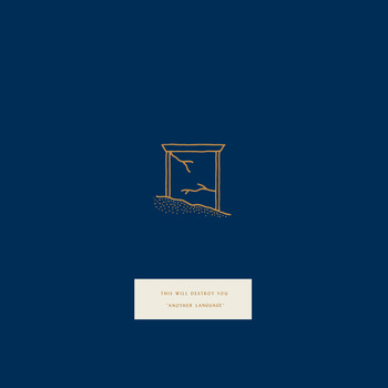 This Will Destroy You – Another Language