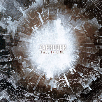 Zapruder – Fall In Line