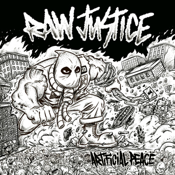 Raw Justice – Artificial Peace