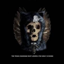 thetexaschainsawdustlovers-thewolfisrising