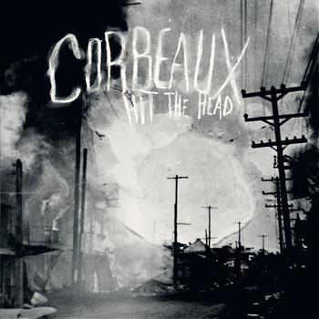 Corbeaux – Hit The Head