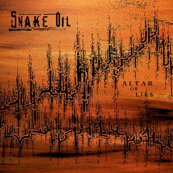 Snake Oil – Altar Of Lies