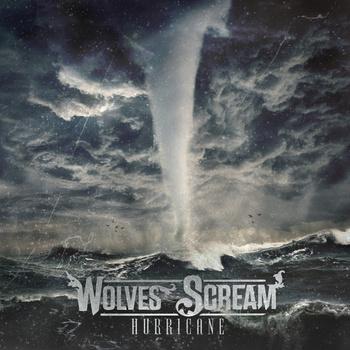 Wolves Scream – Hurricane