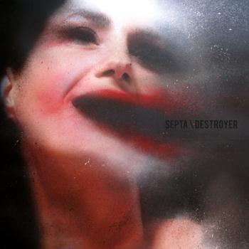 Septa – Destroyer