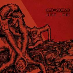 godisdead-justdie