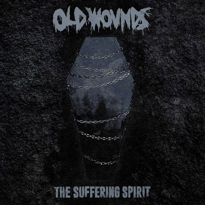 Old Wounds – The Suffering Spirit