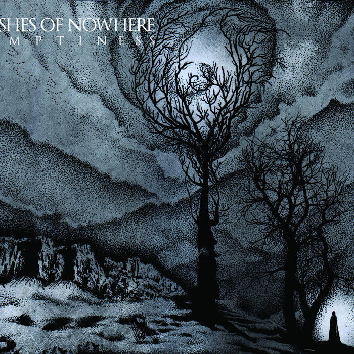 Ashes Of Nowhere – Emptiness