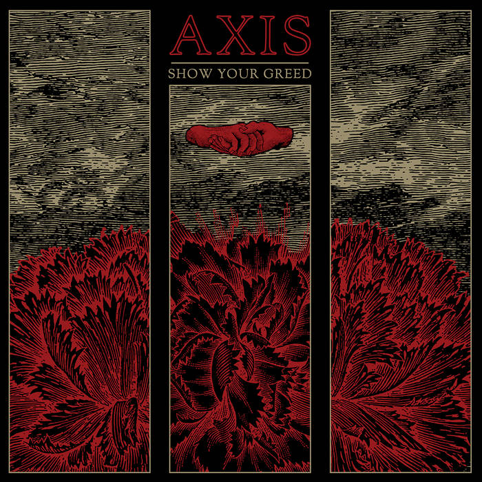 Axis – Show Your Greed