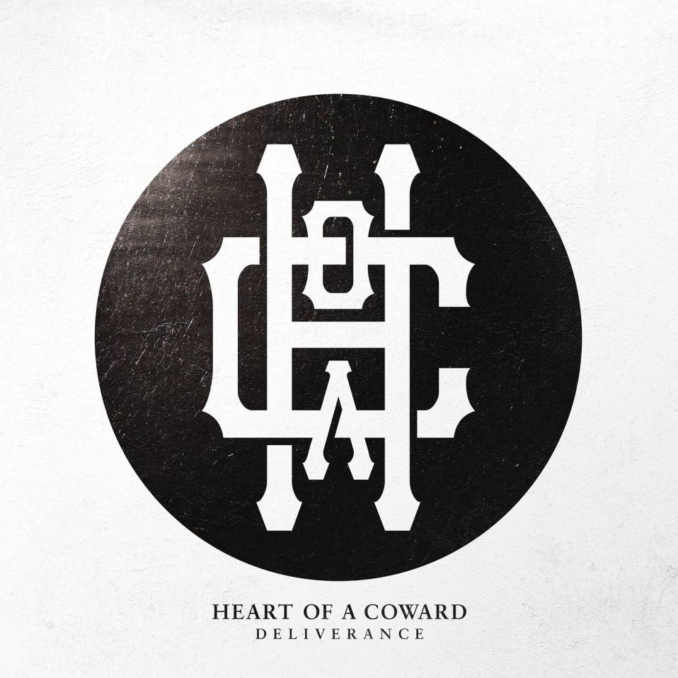 Heart of a Coward – Deliverance