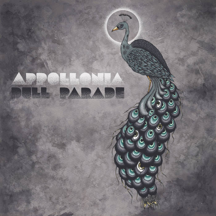 Appollonia – Dull Parade