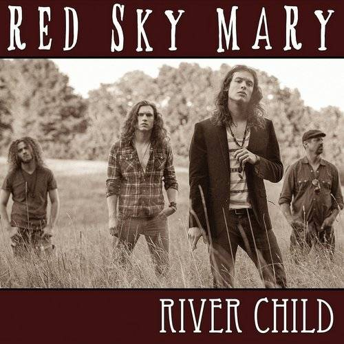Red sky Mary – River child