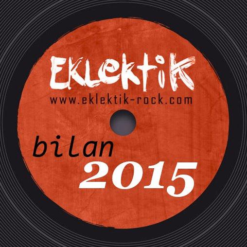 Bilan 2015 Rock / Prog / Pop – Krakoukass