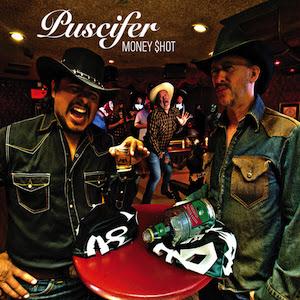 Puscifer – Money Shot