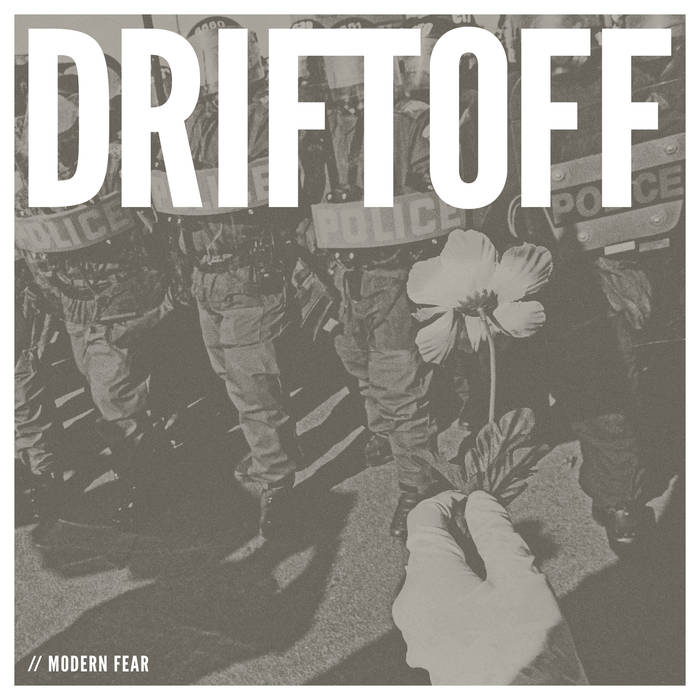 Driftoff – Modern Fear