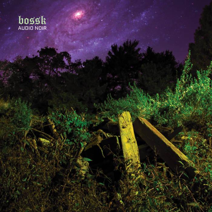 Bossk – Audio Noir