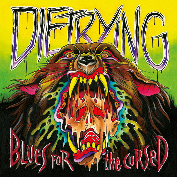 Die Trying – Blues For The Cursed