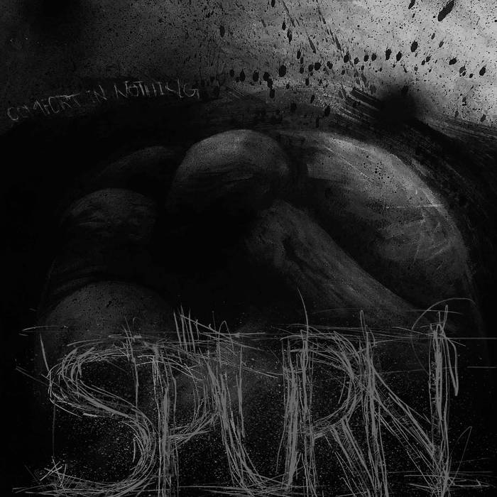 Spurn – Comfort In Nothing