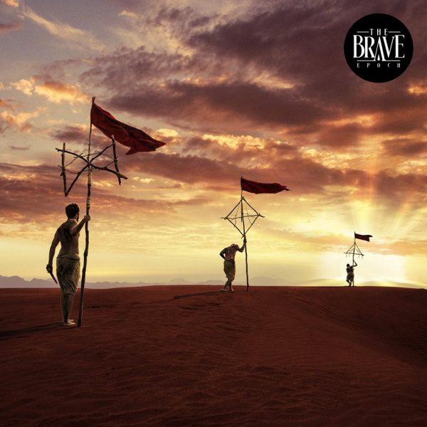 The Brave – Epoch