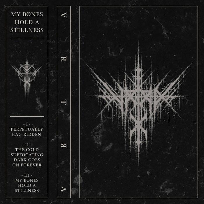 Vrtra – My Bones Hold a Stillness