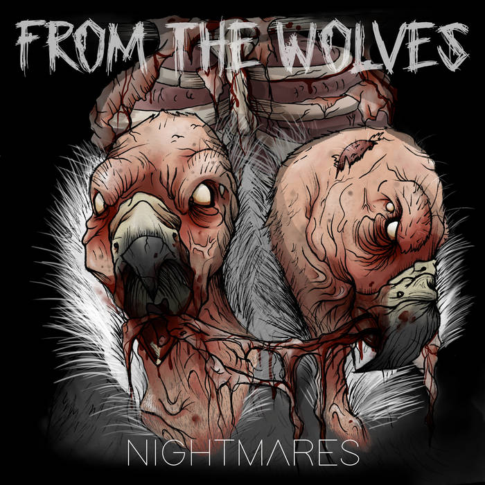 From The Wolves – Nightmares