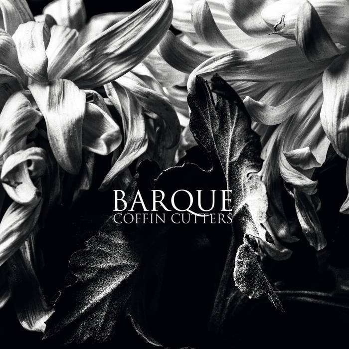Barque – Coffin Cutters