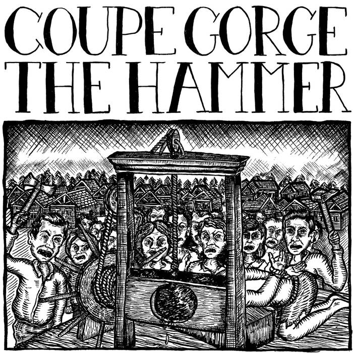 Coupe Gorge/The Hammer – Split