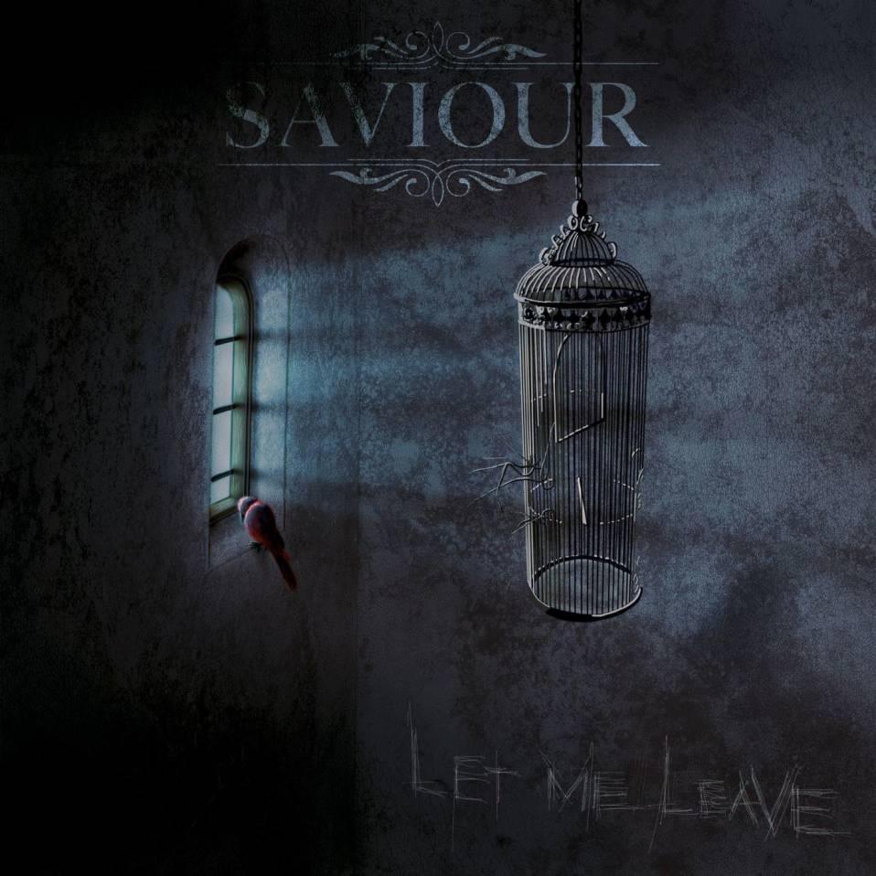 Saviour – Let Me Leave