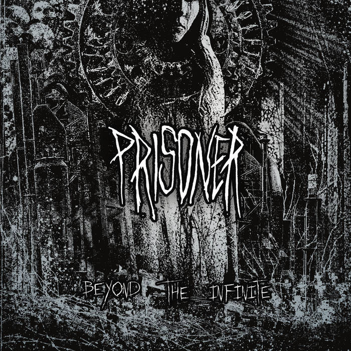 Prisoner – Beyond The Infinite