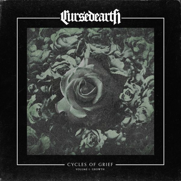 Cursed Earth – Cycles Of Grief Volume I: Growth
