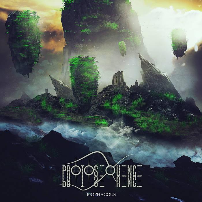 Protosequence – Biophagous