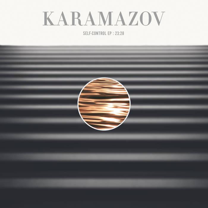 Karamazov – Self-Control EP: 23:28