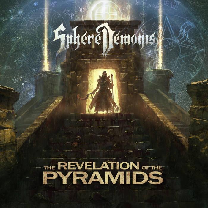SphereDemonis – The Revelation Of The Pyramids