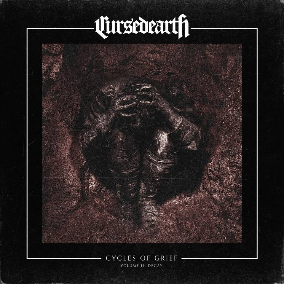 Cursed Earth – Cycles Of Grief Volume II: Decay