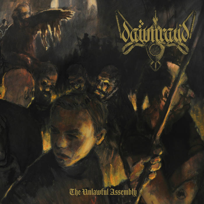 Dawn Ray'd – The Unlawful Assembly