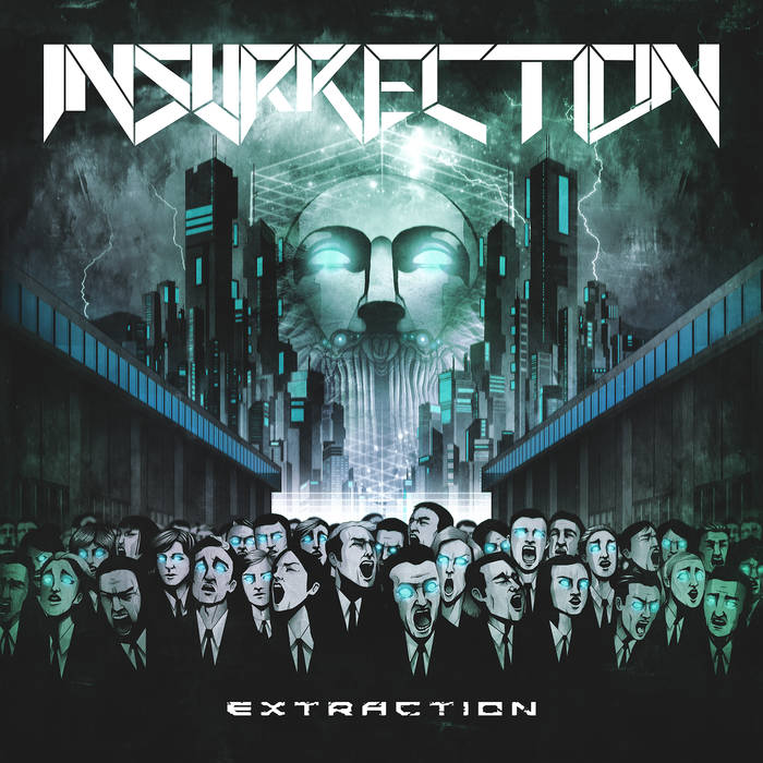 Insurrection – Extraction