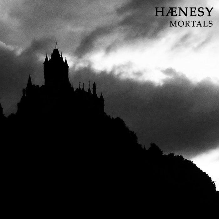 Hænesy – Mortals